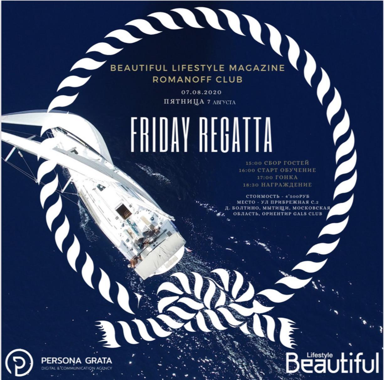 Friday Regatta Beautiful Lifestyle Magazine & Romanoff Club